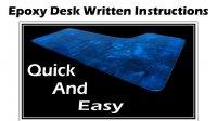 How-To Written Instruction: Epoxy Desk