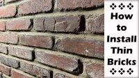How To Written Instruction: Thin Bricks Installation